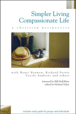 Simpler Living, Compassionate Life: A Christian Perspective  -     Edited By: Michael Schut     By: Michael Schut(Ed.)