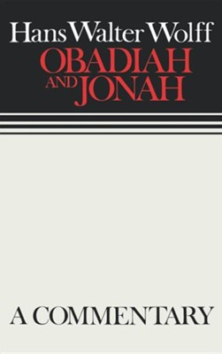 Obadiah & Jonah, Continental Commentary Series   -     By: Hans Walter Wolff