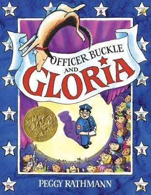 Officer Buckle and Gloria  -     By: Peggy Rathmann     Illustrated By: Peggy Rathmann