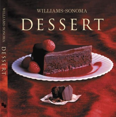 Dessert  -     Edited By: Chuck Williams     By: Abigail Johnson Dodge