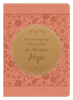 Encouraging Thoughts for Women: Hope  -     By: Marjorie Vawter
