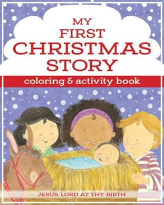 My First Christmas Coloring and Activity Book  -     By: Karen Mitzo Hilderbrand, Kim Mitzo Thompson