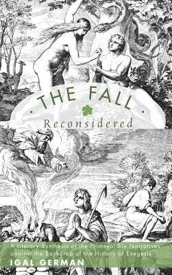 The Fall Reconsidered  -     By: Igal German