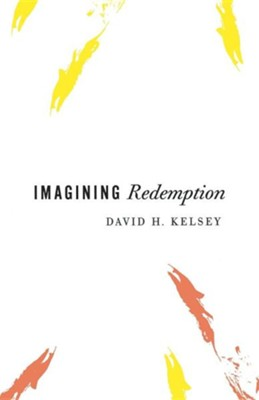 Imagining Redemption  -     By: David H. Kelsey