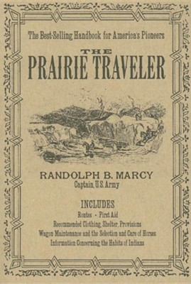 The Prairie Traveler   -     By: Randolph Marcy