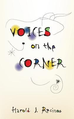 Voices on the Corner  -     By: Harold J. Recinos