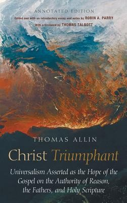 Christ Triumphant  -     Edited By: Robin Parry     By: Thomas Allin