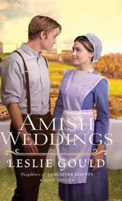 Amish Weddings  -     By: Leslie Gould