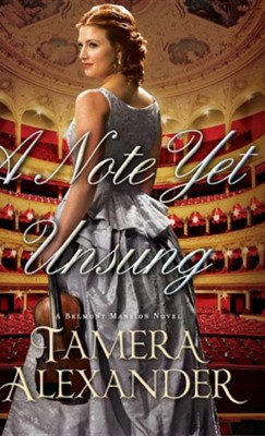 A Note Yet Unsung   -     By: Tamera Alexander