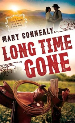 Long Time Gone  -     By: Mary Connealy