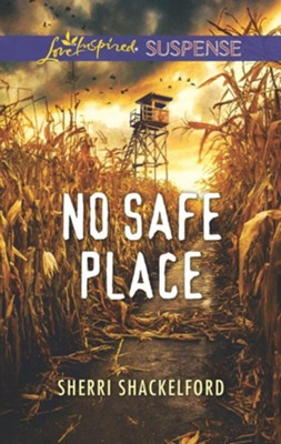 No Safe Place  -     By: Sherri Shackelford