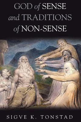 God of Sense and Traditions of Non-Sense  -     By: Sigve K. Tonstad