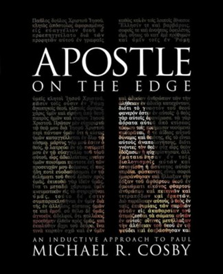 Apostle on the Edge: An Inductive Approach to Paul  -     By: Michael Cosby