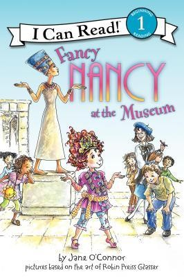 Fancy Nancy at the Museum  -     By: Jane O'Connor     Illustrated By: Robin Preiss Glasser, Ted Enik