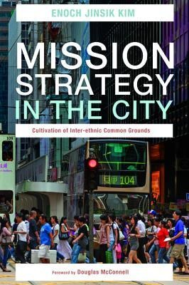 Mission Strategy in the City  -     By: Enoch Jinsik Kim