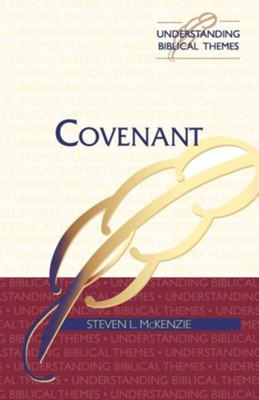 Covenant  -     By: Steven L. McKenzie