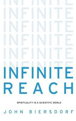 Infinite Reach  -     By: John Biersdorf