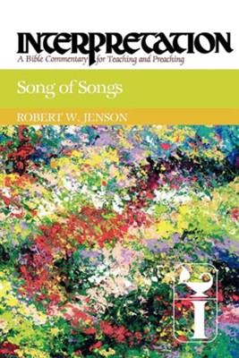 Song of Songs: Interpretation: A Bible Commentary for Teaching and Preaching (Paperback)  -     By: Robert W. Jenson