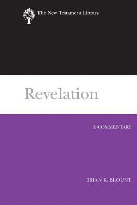 Revelation: A Commentary  -     By: Brian K. Blount