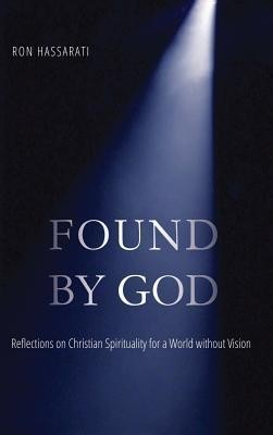 Found by God  -     By: Ron Hassarati