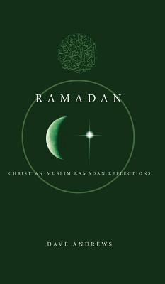 Ramadan  -     By: Dave Andrews