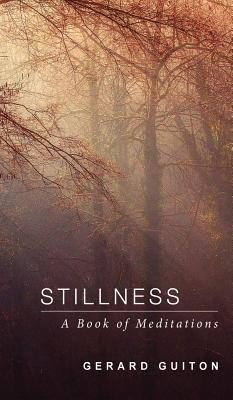 Stillness  -     By: Gerard Guiton