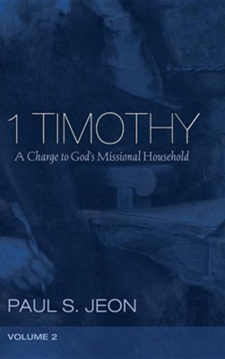 1 Timothy, Volume 2  -     By: Paul S. Jeon