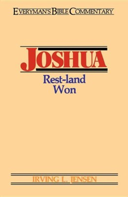 Joshua: Everyman's Bible Commentary   -     By: Irving L. Jensen