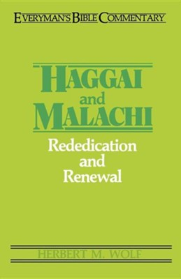 Haggai & Malachi: Everyman's Bible Commentary   -     By: Herbert Wolf