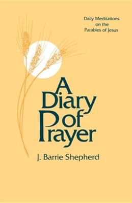 A Diary of Prayer  -     By: J. Barrie Shepherd