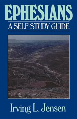 Ephesians: Jensen Self-Study Guide   -     By: Irving L. Jensen