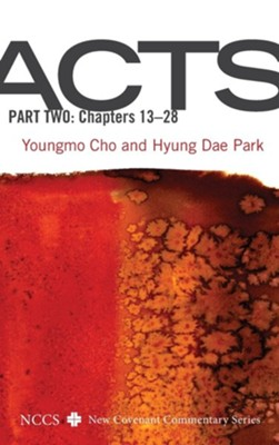 Acts, Part Two  -     By: Youngmo Cho, Hyung Dae Park