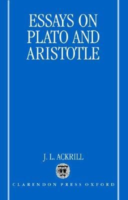 Essays on Plato and Aristotle  -     By: J.L. Ackrill