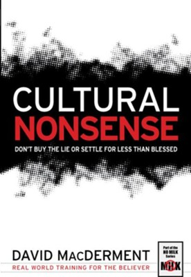 Cultural Nonsense, Where Are You Getting Your   Information?  -     By: David MacDerment