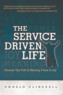 The Service Driven Life  -     By: Donald Clinebell
