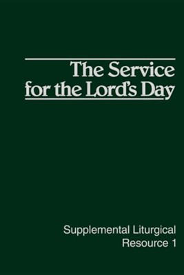 The Service for the Lord's Day  -
