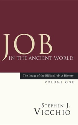 Job in the Ancient World  -     By: Stephen J. Vicchio