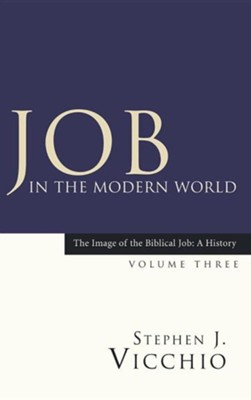 Job in the Modern World  -     By: Stephen J. Vicchio