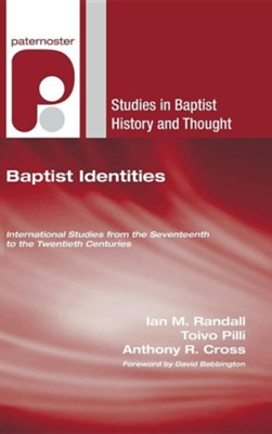 Baptist Identities  -     Edited By: Ian M. Randall, Toivo Pilli, Anthony Cross