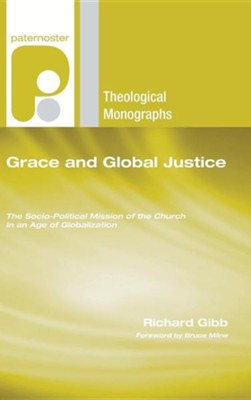 Grace and Global Justice  -     By: Richard Gibb