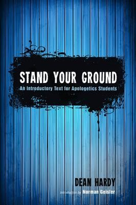 Stand Your Ground  -     By: Dean Hardy
