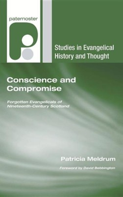 Conscience and Compromise  -     By: Patricia Meldrum