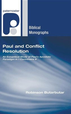 Paul and Conflict Resolution  -     By: Robinson Butarbutar