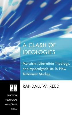 A Clash of Ideologies  -     By: Randall W. Reed