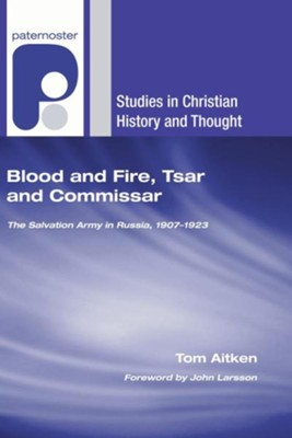 Blood and Fire, Tsar and Commissar  -     By: Tom Aitken