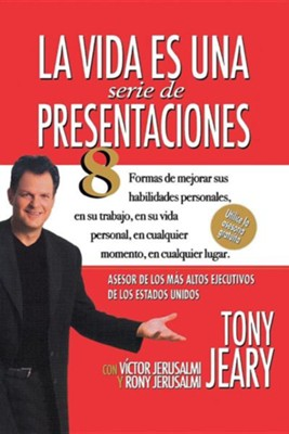 life is a series of presentations spanish tony jeary kim dower