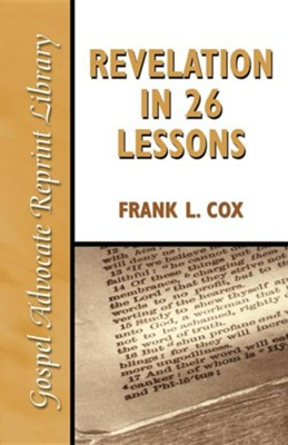 Revelation in 26 Lessons  -     By: Frank L. Cox