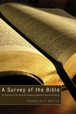 A Survey of the Bible  -     By: Ronald F. Satta