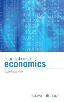Foundations of Economics  -     By: Shawn Ritenour