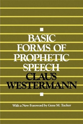 Basic Forms of Prophetic Speech   -     By: Claus Westermann